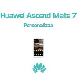 Cover Personalizzata per Huawei Ascend Mate 7