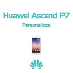 Cover Personalizzata per Huawei Ascend P7