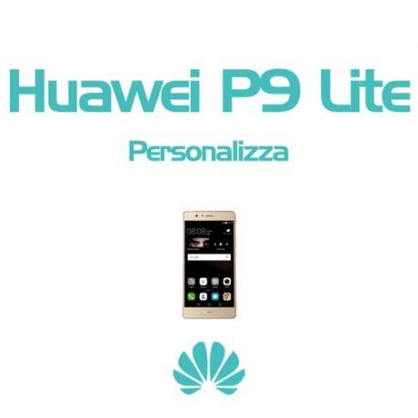 Cover Personalizzata per Huawei P9 Lite