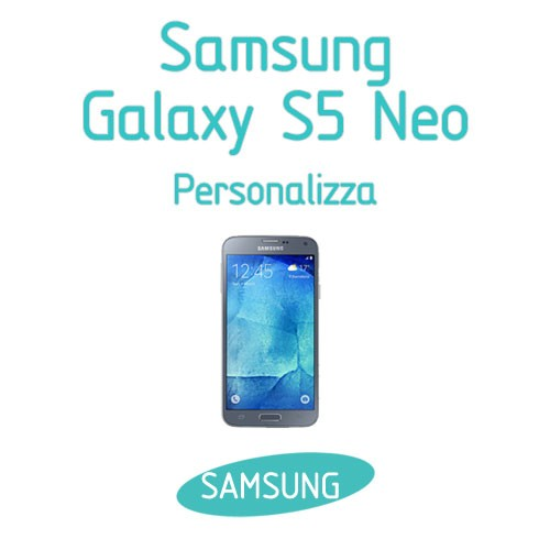 cover samsung s5 neo personalizzate