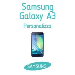 Cover Personalizzata per Samsung Galaxy A3