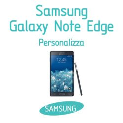 Cover Personalizzata per Samsung Galaxy Note Edge