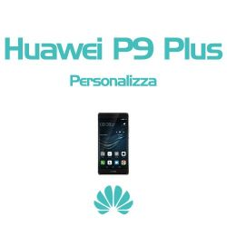 Cover Personalizzata per Huawei P9 Plus