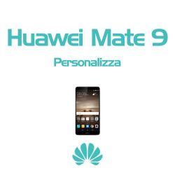 Cover Personalizzata per Huawei Mate 9