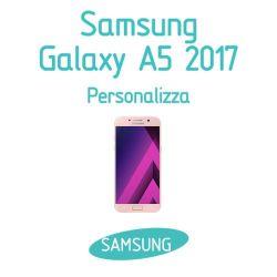 Cover Personalizzata per Samsung Galaxy A5 2017