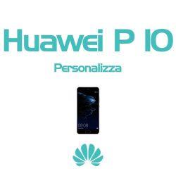 Cover Personalizzata per Huawei P10