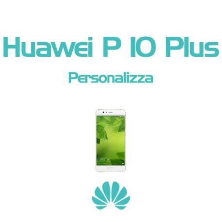 Cover Personalizzata per Huawei P10 Plus