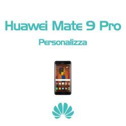 Cover Personalizzata per Huawei Mate 9 Pro