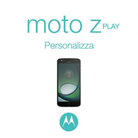 Cover Personalizzata per Motorola Moto Z Play
