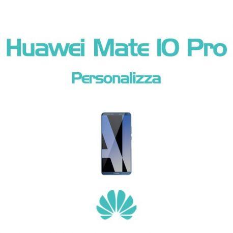 Cover Personalizzata per Huawei Mate 10 Pro