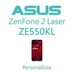 Cover Personalizzata per Asus ZenFone 2 Laser ZE550KL