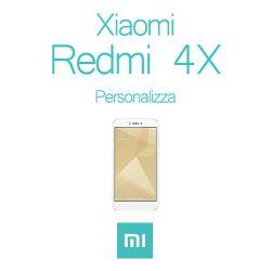 Cover Personalizzata per Xiaomi Redmi 4X