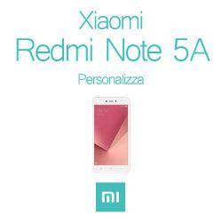Cover Personalizzata per Xiaomi Redmi Note 5A