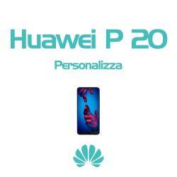 Cover Personalizzata per Huawei P20