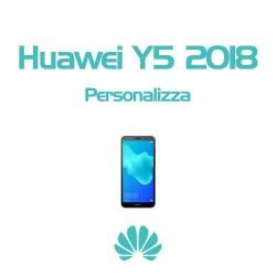 Cover Personalizzata per Huawei Y5 2018