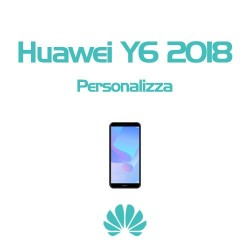 Cover Personalizzata per Huawei Y6 2018