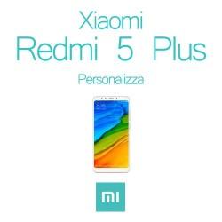Cover Personalizzata per Xiaomi Redmi 5 Plus
