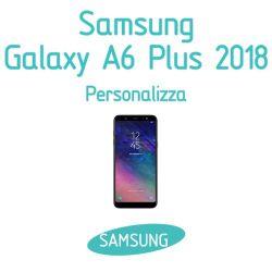 Cover Personalizzata per Samsung Galaxy A6 Plus 2018