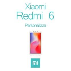 Cover Personalizzata per Xiaomi Redmi 6