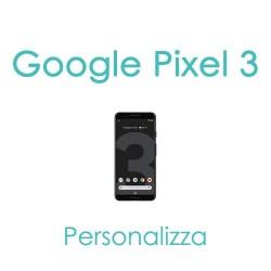 Cover Personalizzata per Google Pixel 3