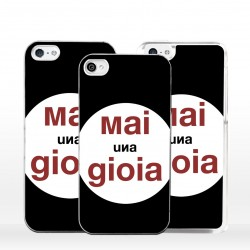 Cover mai una gioia per iPhone
