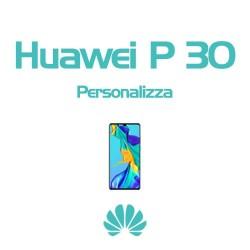 Cover Personalizzata per Huawei P30