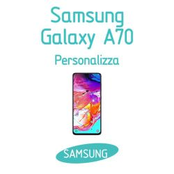 Cover Personalizzata per Samsung Galaxy A70