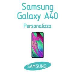 Cover Personalizzata per Samsung Galaxy A40