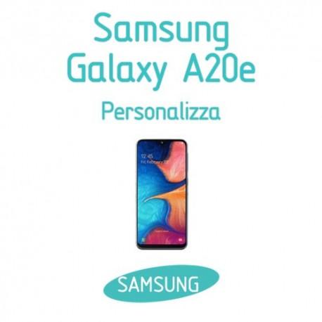 Cover Personalizzata per Samsung Galaxy A20e