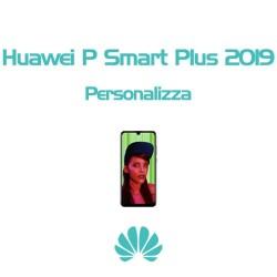 Cover Personalizzata per Huawei P Smart Plus 2019