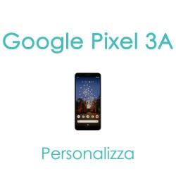 Cover Personalizzata per Google Pixel 3A