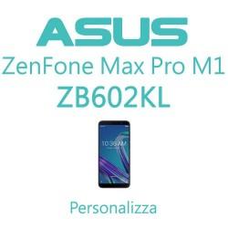 Cover Personalizzata per Asus ZenFone Max Pro M1 ZB602KL