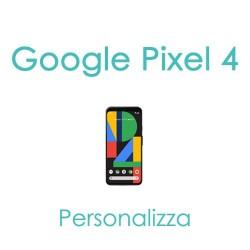 Cover Personalizzata per Google Pixel 4